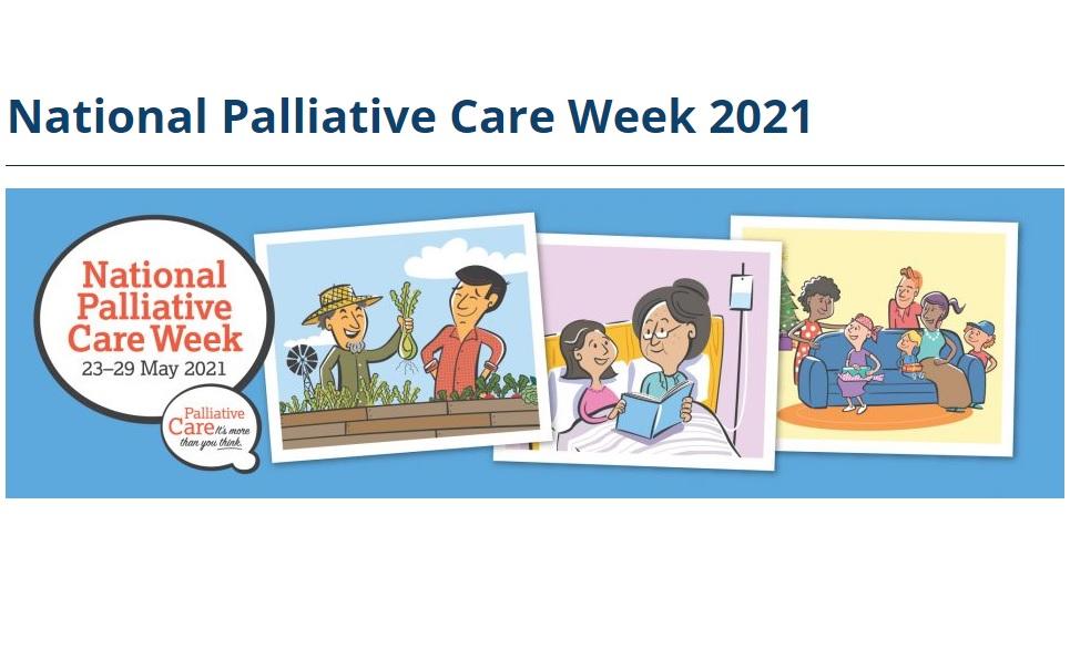 National Palliative Care Week 2021